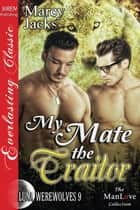 My Mate the Traitor ebook by Marcy Jacks