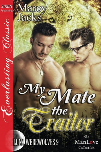 My mate the traitor ebook by marcy jacks 9781627404266 rakuten my mate the traitor ebook by marcy jacks fandeluxe Ebook collections