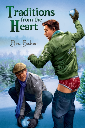 Traditions from the Heart ebook by Bru Baker