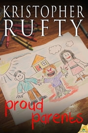 Proud Parents ebook by Kristopher Rufty