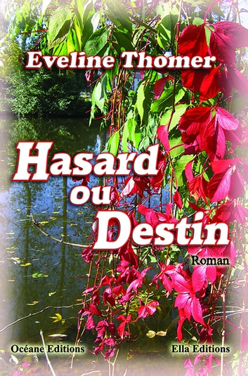Hasard ou destin ebook by Eveline Thomer