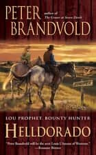 Helldorado ebook by Peter Brandvold