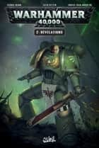 Warhammer 40 000 T02 - Révélations ebook by Collectif