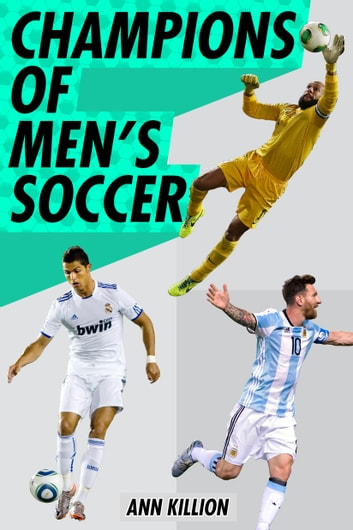 Champions Of Mens Soccer Ebook By Ann Killion 9780399548994