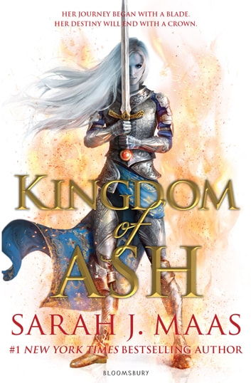 Kingdom of Ash - INTERNATIONAL BESTSELLER ekitaplar by Sarah J. Maas