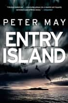 Entry Island ebook by Peter May