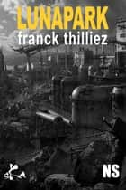 Luna Park ebook by Franck Thilliez