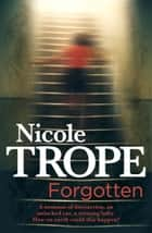 Forgotten ebook by Nicole Trope