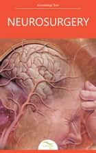 Neurosurgery ebook by Knowledge flow