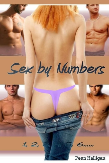 Sex By Numbers ebook by Penn Halligan