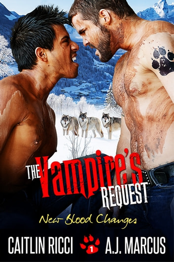 The Vampire's Request ebook by Caitlin Ricci,A.J. Marcus