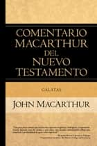 Galatas ebook by John MacArthur