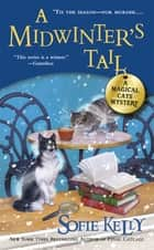 A Midwinter's Tail ebook by Sofie Kelly