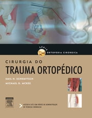 Cirurgia do Trauma Ortopédico ebook by Emil Schemitsch