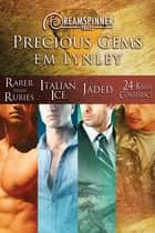 Precious Gems ebook by EM Lynley