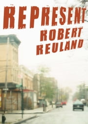 Represent ebook by Robert Reuland
