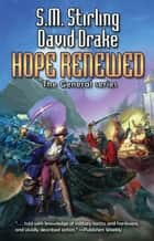 Hope Renewed ebook by David Drake,S.M. Stirling