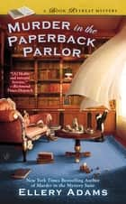Murder in the Paperback Parlor ebook by Ellery Adams