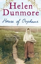 House of Orphans ebook by Helen Dunmore