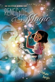 Renegade Magic ebook by Stephanie Burgis