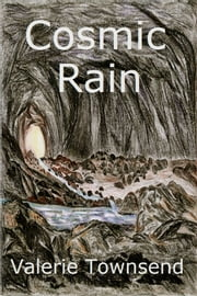 Cosmic Rain ebook by Valerie Townsend