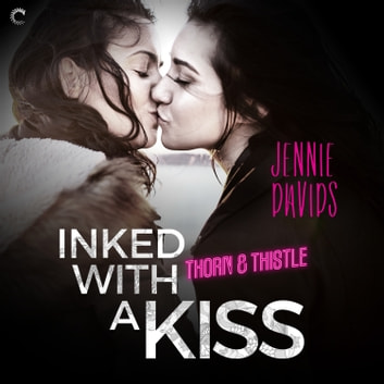 Inked with a Kiss - An Age Gap Lesbian Romance audiobook by Jennie Davids