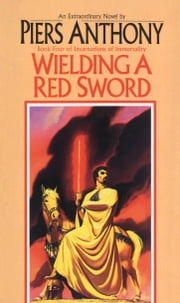 Wielding a Red Sword ebook by Piers Anthony
