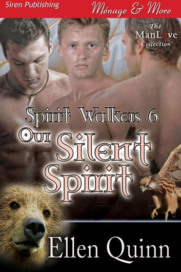 Our Silent Spirit ebook by Ellen Quinn
