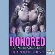 Honored - The Mountain Man's Babies Book 4 audiobook by Frankie Love