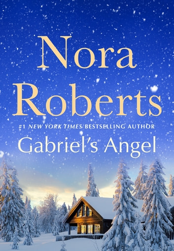 Gabriel's Angel ebook by Nora Roberts