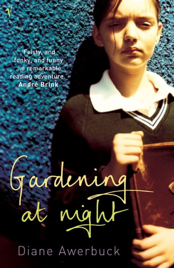 Gardening At Night ebook by Diane Awerbuck