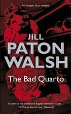 The Bad Quarto - Imogen Quy Book 4 電子書 by Jill Paton Walsh