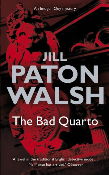 The Bad Quarto - Imogen Quy Book 4 ebook by Jill Paton Walsh