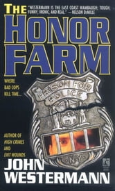 The Honor Farm ebook by John Westermann