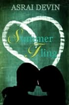 Summer Fling ebook by Asrai Devin