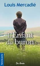 L'Enfant du buron ebook by Louis Mercadié