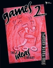 Games 2 ebook by Youth Specialties