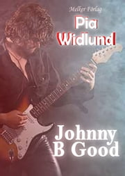 Johnny B Good E-bok by Pia Widlund
