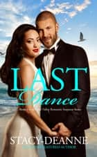 Last Dance - BWWM Romantic Suspense ebook by Stacy-Deanne