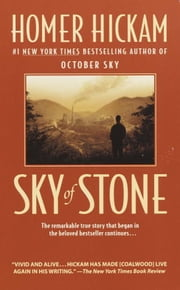 Sky of Stone ebook by Homer Hickam