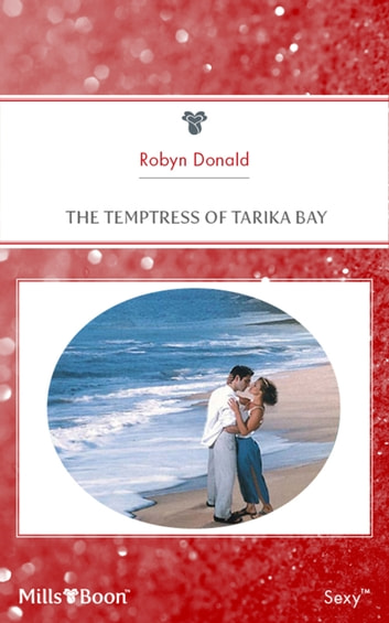 The Temptress Of Tarika Bay ebook by Robyn Donald