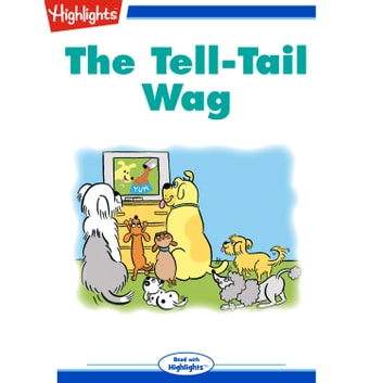 Tell-Tail Wag, The - Read with Highlights audiobook by Michael Thal