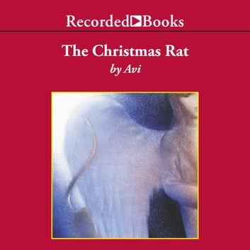 The Christmas Rat audiobook by Avi