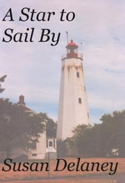 A Star to Sail By ebook by Susan Delaney