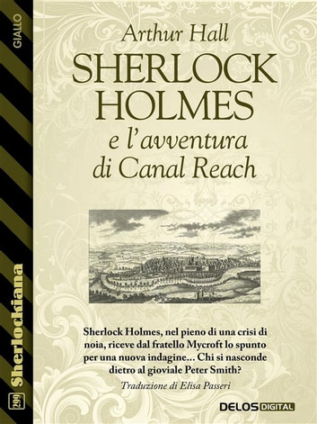 Sherlock Holmes e l'avventura di Canal Reach ebook by Arthur Hall
