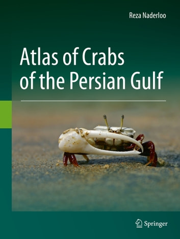 Atlas of crabs of the persian gulf ebook by reza naderloo atlas of crabs of the persian gulf ebook by reza naderloo fandeluxe Choice Image
