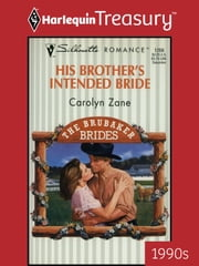 His Brother's Intended Bride ebook by Carolyn Zane