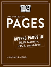 Take Control of Pages ebook by Michael E Cohen