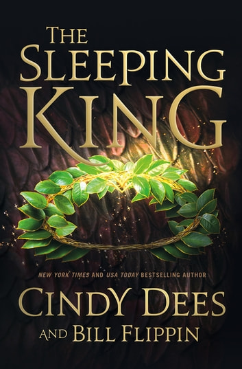 The Sleeping King - A Novel ebook by Bill Flippin,Cindy Dees