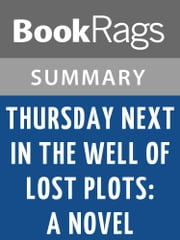 Thursday Next in the Well of Lost Plots: A Novel by Jasper Fforde l Summary & Study Guide ebook by BookRags